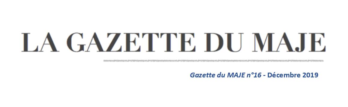 Gazette du MAJE n°15 - Décembre 2019